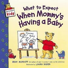 What to Expect When Mommy's Having a Baby (What to Expect Kids)-ExLibrary