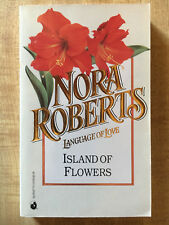 Nora Roberts LANGUAGE OF LOVE #10 Island Of Flowers LOL L@@K WOW!!!
