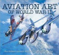 Aviation Art of World War II by Kitchens, James H., Murray, G. E. Paul