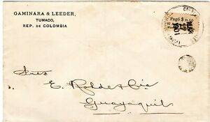 COLOMBIA - ECUADOR - TUMACO - COVER W/ 10c PROVISIONAL LOCAL STAMP - 1901 RRR
