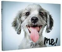 Rescue Me!: Dog Adoption Portraits and Stories from New York City, Richard Jonas