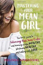 Mastering Your Mean Girl-Melissa Ambrosini