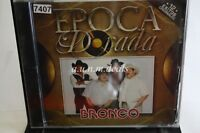 Bronco - Epoca Dorada , Music CD (NEW)
