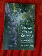 Florida Orchid Growing Month By Month By Martin Motes Signed!