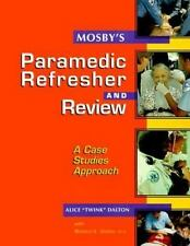Mosby's Paramedic Refresher and Review: A Case-Studies Approach, 1e