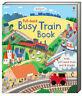 Usborne Pull-Back Books : Pull-Back Busy Train by Fiona Watt (2013, Board Book)
