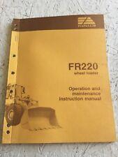 Fiat Allis Fr220 Wheel Loader Operators Manual
