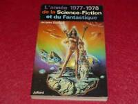 [BIBLIOTHEQUE H. & P.-J. OSWALD] L'ANNEE 1977-1978 DE LA SCIENCE FICTION Goimard