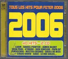 2 CD COMPIL 40 TITRES--TOUS LES HITS 2006--LAAM/POWTER/GAGE/K'MARO/SINCLAR/PAUL