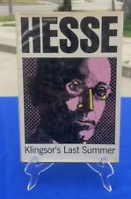 Hermann Hesse - Klingsor's Last Summer - First American Edition