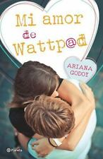 MI AMOR DE WATTPAD/ MY WATTPAD LOVE - GODOY, ARIANA - NEW BOOK