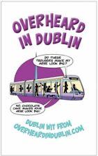 Overheard in Dublin,Gerard Kelly, Sinead Kelly