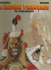 Ramaioli Durand L'indien français T.8 Hurlements