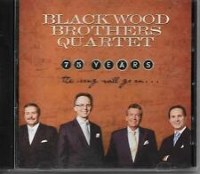 """BLACKWOOD BROTHERS QUARTET....""""75 YEARS""""....""""THE SONG WILL.GO ON""""......GOSPEL CD"""