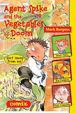 Agent Spike and the Vegetables of Doom (Comix) by Mark Burgess (Paperback 2004)