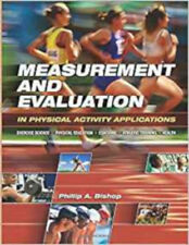 Measurement and Evaluation in Physical Activity Applications, Very Good, Bishop,