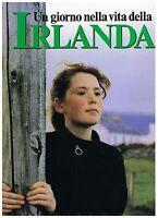 Fotografia - Un giorno nella vita della Irlanda - Rizzoli 1992