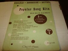 POPULAR SONG HITS WITH WORDS AND MUSIC FOR UKULELE ACCORDION GUITAR (1961)