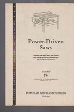 Power Driven Saws Popular Mechanics Press #74 1942