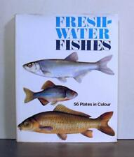 Freshwater Fishes  with 56 Plates in Color, Reproductions of Original Paintings