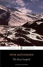 The Snow Leopard (penguin Classics): By Peter Matthiessen