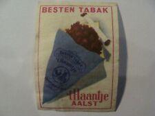 Etiquette Allumette - Tabac - 't HAANTJE - AALST - Belgium - (144)