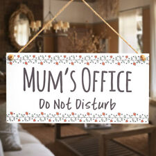 Mum's Office Do Not Disturb Little Gift Sign For Mum's Birthday Office Door Sign