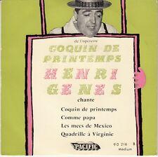 45 T EP HENRI GENES *COQUIN DE PRINTEMPS*  (OPERETTE)
