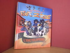 LES SECRETS DE FOOT 2 RUE L'encyclopédie (Albin Michel - 2008) Jeunesse