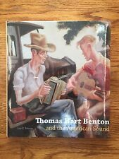 Thomas Hart Benton and the American Sound (2012, Mazow, HC); Brand New & Sealed