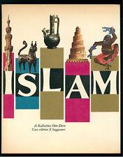 OTTO-DORN KATHARINA ISLAM IL SAGGIATORE 1964 I° EDIZ. IL MARCOPOLO