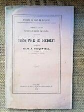 1884, DROIT Thèse pour le Doctorat, par M. A. ROUQUAYROL - 4541