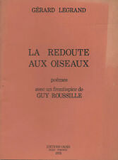 EO GÉRARD LEGRAND + GUY ROUSSILLE + DÉDICACE : LA REDOUTE DES OISEAUX. POÈMES