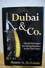 Dubai & Co. Global Strategies for Doing Business in the Gulf States-A.Rehman-A4