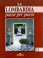 La Lombardia paese per paese 12 bonechi illustrato rilegato guida viaggi nuovo
