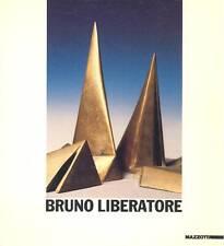LIBERATORE - Crispolti -La scultura di Bruno Liberatore