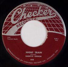 DADDYO GIBSON: Night Train / Behind Sun US Checker 848 R&B Blues 45 HEAR