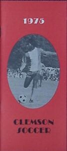 1975 CLEMSON TIGERS SOCCER MEDIA GUIDE (CLYDE BROWNE COVER, I.M. IBRAHIM +