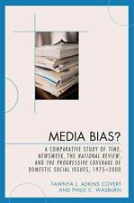 Media Bias?: A Comparative Study of Time, Newsweek, the National Review, and ...