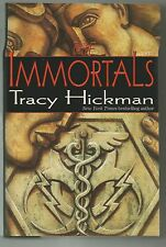 The Immortals, Tracy Hickman,  1st printing. 1st edition, 1996, hardcover