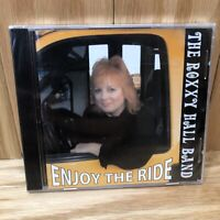 Enjoy the Ride by Roxxy Hall Band (CD, May-2013) NEW FACTORY SEALED