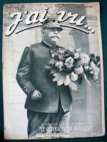 """J'ai Vu... 1915 WW I French Magazine w General Joffre """"au Bouquet"""""""