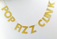 gold glitter pop fizz clink banner, sparkly birthday, personalised banner, party