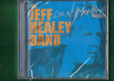 JEFF HEALEY -  LIVE AT MONTREAUX 1999 CD NUOVO SIGILLATO