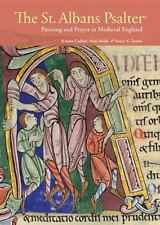 The St. Albans Psalter: Painting and Prayer in Medieval England, , Turner, Nancy
