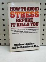 How to Avoid Stress Before It Kills You 1980 Hardcover Book Reduction Management