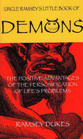 The Little Book of Demons: The Positive Advantages of the Personification of Lif
