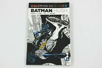 BATMAN Hush Vol 1 Coloring Book DC Comics First Printing 2016