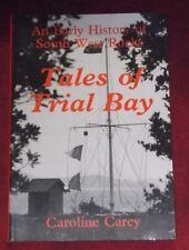 TALES OF TRIAL BAY ~ Caroline Carey ~ EARLY HISTORY SOUTH WEST ROCKS