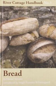 Bread: River Cottage Handbook No. 3 by Daniel Stevens Hardback Book The Cheap